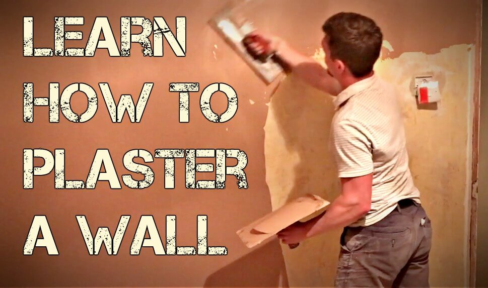 Learn How To Plaster A Wall Like A Pro